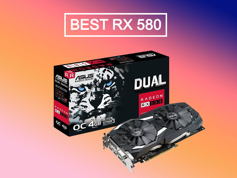 Best AMD Radeon RX 580 Graphics Card 2021 July