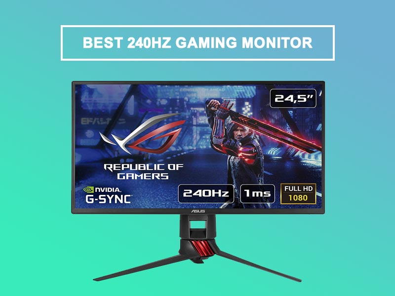 BEST 240 HZ GAMING MONITOR FOR GAMING MASTERS